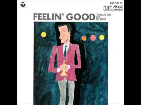 Terumasa Hino & His Group - Feelin' Good (1968) Album