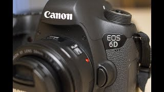 Why I Bought An Original Canon 6D