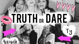 Truth OR Dare Ft: Ty & Aniyah