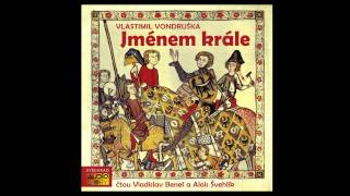 Vlastimil Vondruška - Jménem krále (Mluvené slovo, Audiokniha, AudioStory)