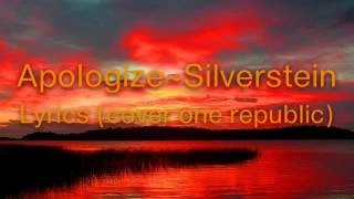 Silverstein- Apologize lyrics (cover One Republic) [Punk Goes Pop]