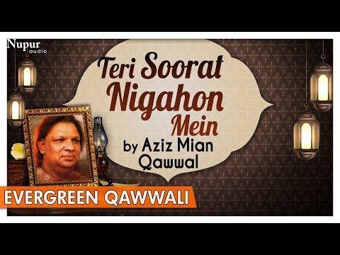 Teri Soorat Nigahon Mein (Original) - Aziz Mian Qawwal | Evergreen Romantic Qawwali | Nupur Audio