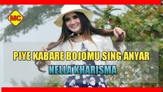 Download lagu Nella Kharisma Piye Kabare Bojomu MP3