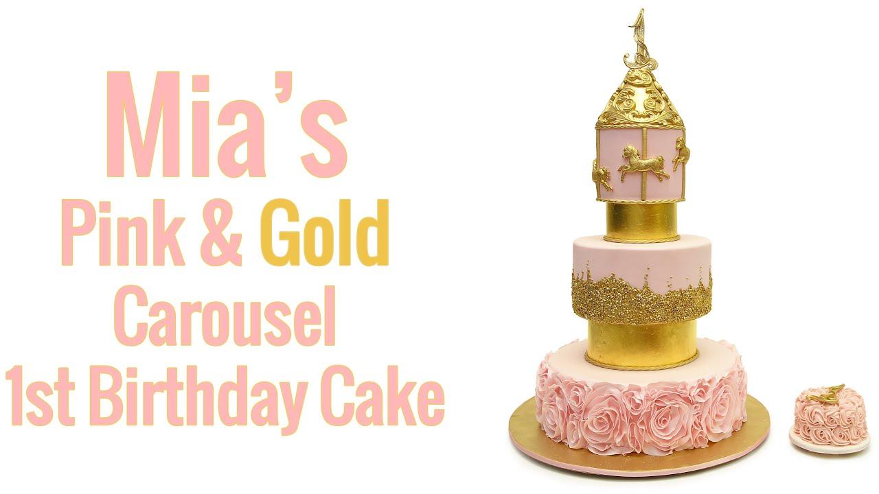 Mias Pink Gold Carousel Birthday Cake Youtube