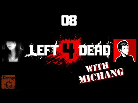 LIKE A RACCOON UNDER THE HOUSE | Left 4 Dead With Michang - Part 8 [HWHGaming]