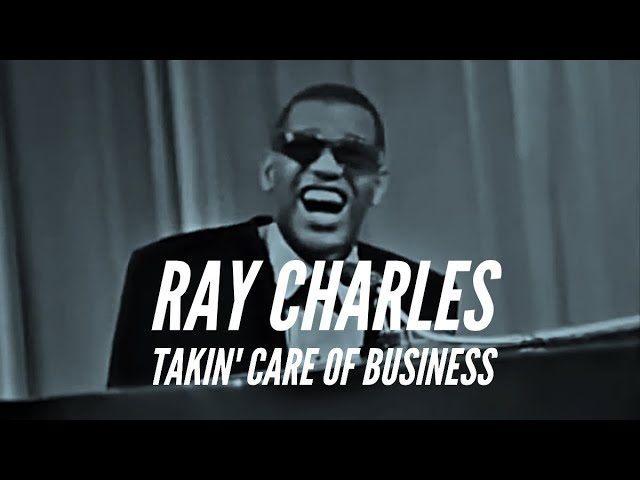 Brother Ray - Ray Charles - Takin' Care of Business