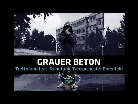 "Trettmann feat. RTO Ehrenfeld - ""Grauer Beton""  | NEO MAGAZIN ROYALE in Concert - ZDFneo"