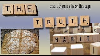The Truth Habit