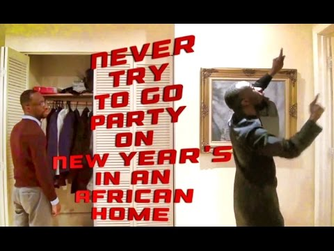 Never Try To Go Party On New Year's In An African Home