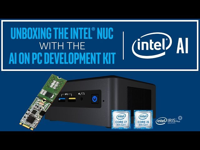 Unboxing the Intel® NUC with the AI on PC Development Kit | Intel Software