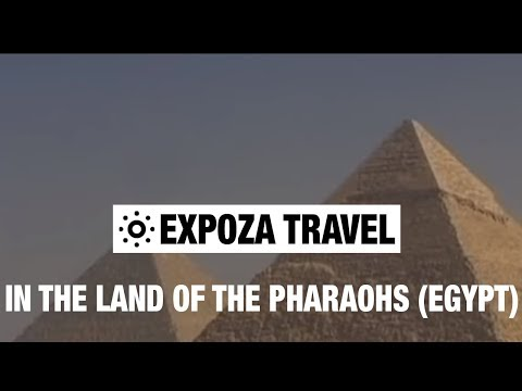 In The Land Of The Pharaohs (Egypt) Vacation Travel Video Guide