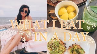 WHAT I EAT IN A DAY: healthy + easy meals