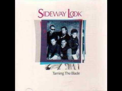 Sideway Look - Unlock The Capital (Taming The Blade) 1988