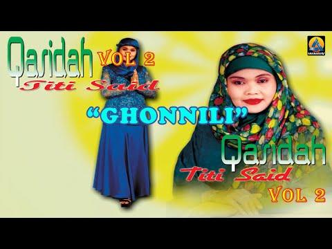 Titi Said - Ghonnili (Karaoke) - Qasidah Vol 2