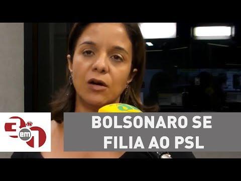Bolsonaro Se Filia Ao PSL