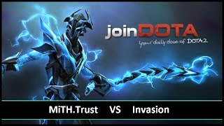 [ Dota2 ] MiTH.Trust vs Invasion - joinDOTA League Season 3 Asia - Thai Caster