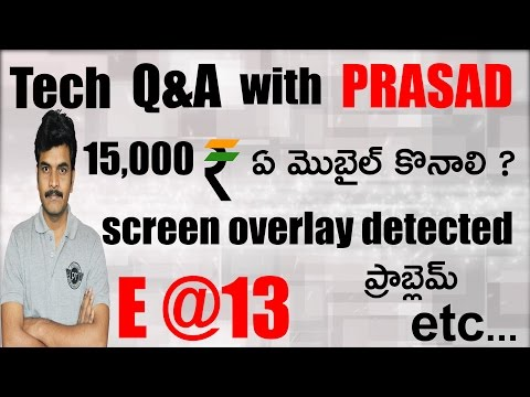 Tech q&a with prasad episode#13|| in telugu || by prasad