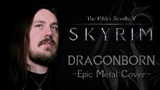 The Elder Scrolls V Skyrim Dragonborn Epic Metal Cover by Skar Productions.mp3