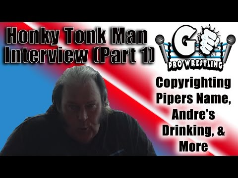 Honky Tonk Man on Copyrights of Wrestlers Names & Drinking