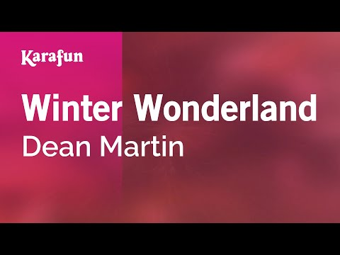 Karaoke Winter Wonderland - Dean Martin *