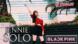 [KPOP IN PUBLIC] BLACKPINK JENNIE 'SOLO' DANCE COVER!!~