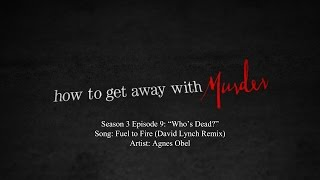 Fuel to Fire (David Lynch Remix) - Agnes Obel | How to Get Away with Murder - 3x09 Music