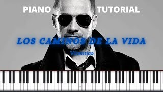 Los Caminos De La Vida - Vicentico. Piano Tutorial.