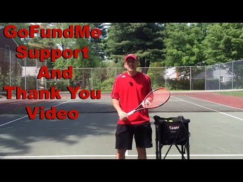 GoFundMe Support and Thank You Video
