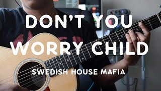 """""""Dont You Worry Child"""" by Swedish House Mafia - Guitar Tutorial"""