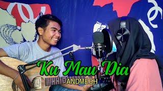 Download KU MAU DIA - ANDMESH KAMALENG (Cover Solid Widio Candra)