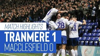 Match Highlights | Tranmere Rovers v Macclesfield Town - Sky Bet League Two