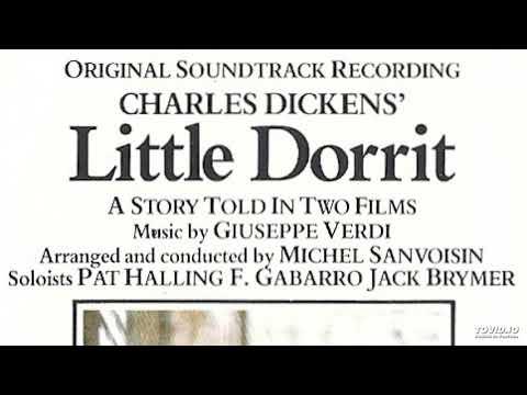 Little Dorrit, VERDI music, 1987 Soundtrack Part 1 of 2