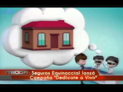 Seguros Equinoccial lanzó Campaña Dedícate a vivir