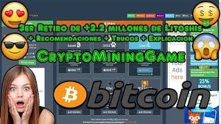 3er Retiro de +2.2 millones de Litoshis + Recomendaciones + Trucos + Explicacion | CryptoMiningGame