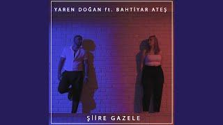Siire Gazele  feat  Bahtiyar Ates  Resimi