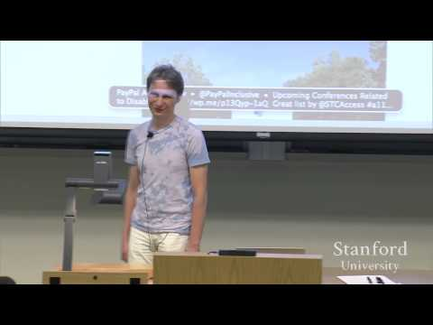 Stanford Seminar - Building an Accessible Web