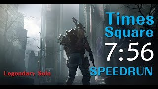 The Division - Times Square Legendary Solo SpeedRun 07:56WR [PC#1.8.1]