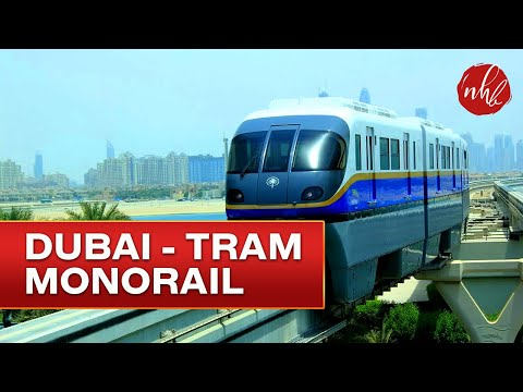 Dubai Tram-Monorail to Atlantis, Palm Jumeirah