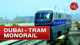 Dubai Tram Monorail To Atlantis, Palm Jumeirah