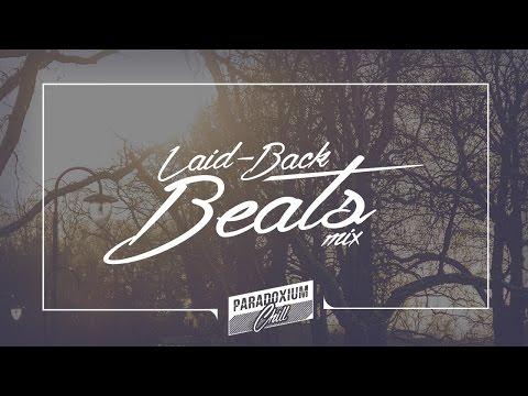 Paradoxium Chill: Laid-Back Beats Mix
