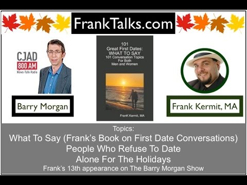 Barry Morgan interviews Frank Kermit on Dating and Relationships