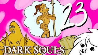 Oney Plays Dark Souls - PART 23 - Tippy Toe Tubby Tits