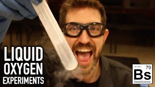 Liquid Oxygen Experiments