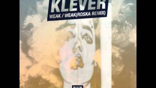 Klever - Weak (MCR-002 // Main Course)