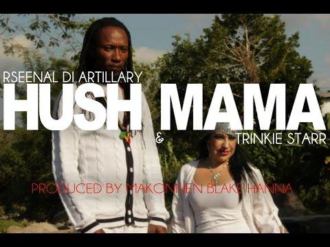 "Rseenal Di Artillary & Trinkie Starr ""Hush Mama"" (Official Music Video)"