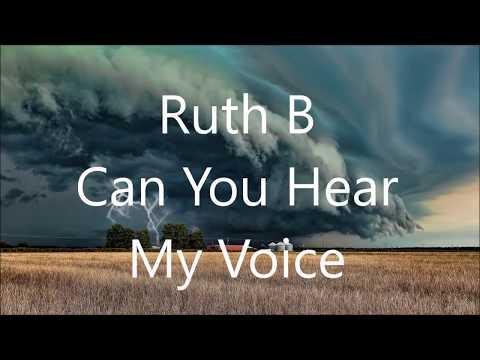Ruth B - Can You Hear My Voice (Lyrics)
