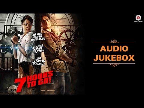 7 Hours to Go - Full Movie   Audio Jukebox   Shiv Pandit, Sandeepa Dhar & Natasa Stankovic