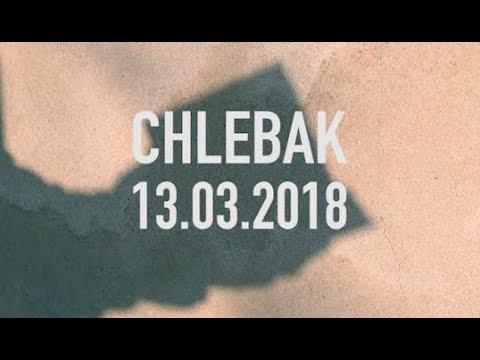 Chlebak [#151] 13.03.2018