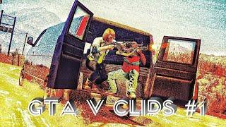 GTA V Clips #1