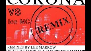Corona VS Ice MC - The Rhythm Of The Night (Lee Marrow Space Mix)